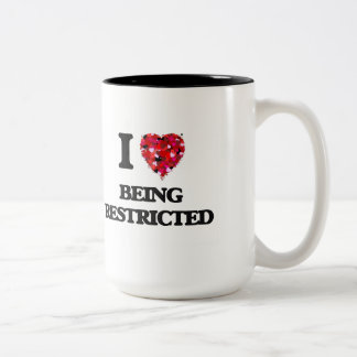I Love Being Restricted Two-Tone Mug