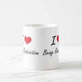 I Love Being Restrictive Artistic Design Basic White Mug