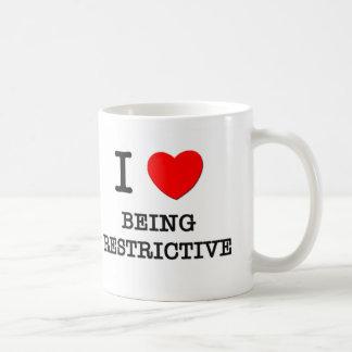 I Love Being Restrictive Basic White Mug