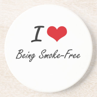 I love Being Smoke-Free Artistic Design Coaster