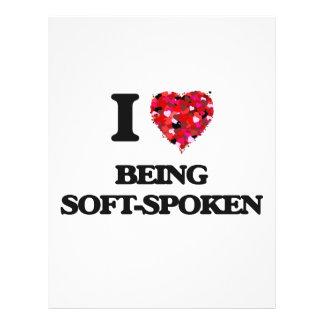 I love Being Soft-Spoken 21.5 Cm X 28 Cm Flyer