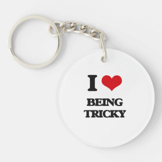 I love Being Tricky Acrylic Key Chains
