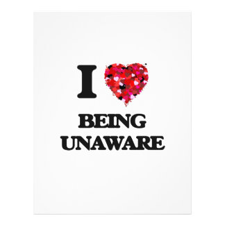 I love Being Unaware 21.5 Cm X 28 Cm Flyer