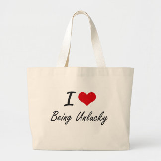 I love Being Unlucky Artistic Design Jumbo Tote Bag