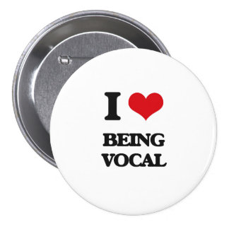 I love Being Vocal Pins