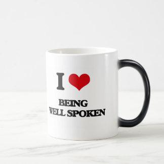I love Being Well-Spoken Mugs