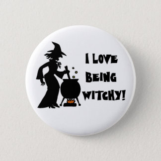 I love being Witchy! 6 Cm Round Badge