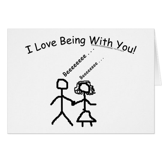 I Love Being With You! Card