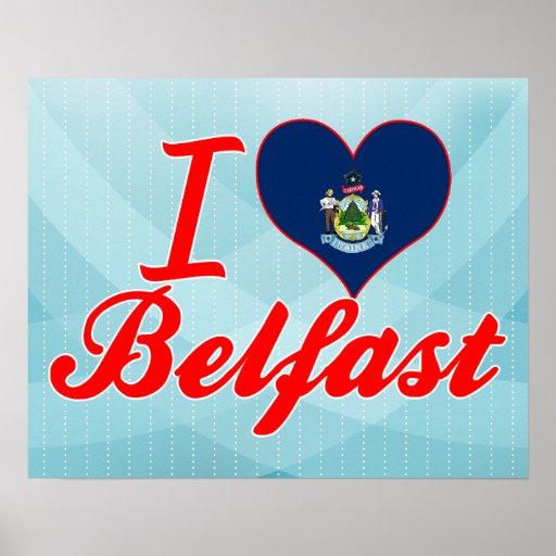 I Love Belfast, Maine Poster