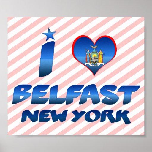 I love Belfast, New York Poster