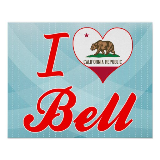 I Love Bell, California Print