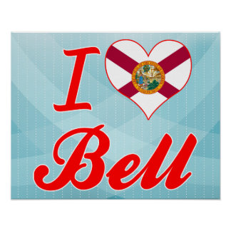 I Love Bell Florida Poster