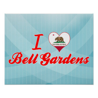 I Love Bell Gardens California Print