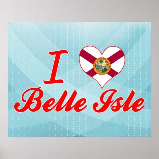 I Love Belle Isle, Florida Print