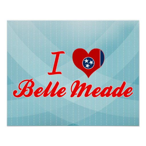 I Love Belle Meade, Tennessee Print