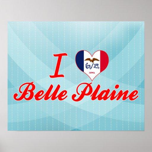 I Love Belle Plaine, Iowa Print