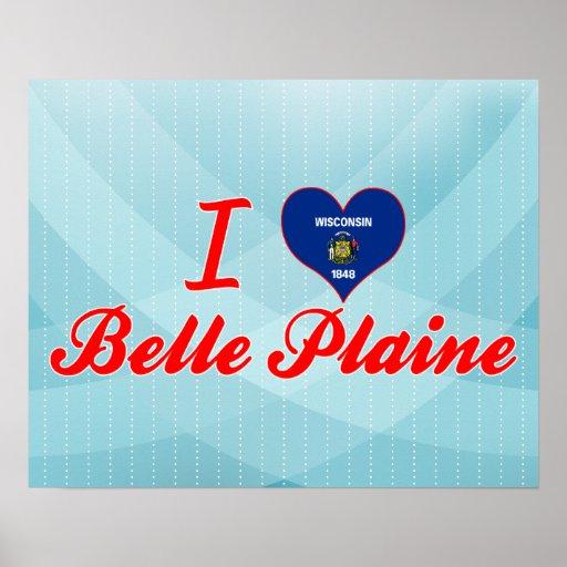 I Love Belle Plaine, Wisconsin Print