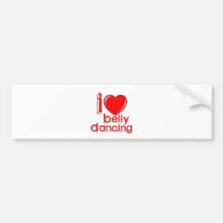 I Love Belly Dancing Bumper Stickers