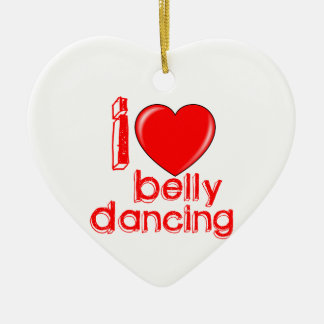 I Love Belly Dancing Ornaments