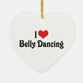 I Love Belly Dancing Christmas Tree Ornaments