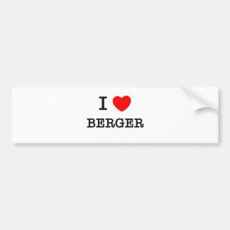 I Love Berger Bumper Stickers