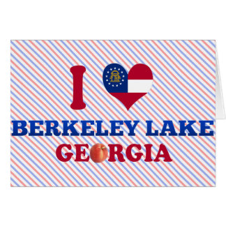 I Love Berkeley Lake Georgia Greeting Card