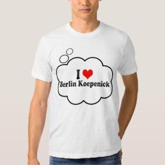 I Love Berlin Koepenick, Germany T Shirts