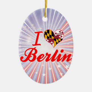 I Love Berlin, Maryland Ornament