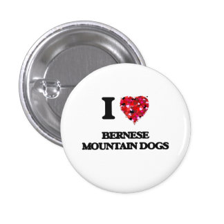 I love Bernese Mountain Dogs 3 Cm Round Badge