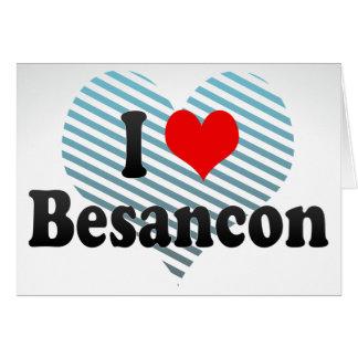 I Love Besancon, France Note Card
