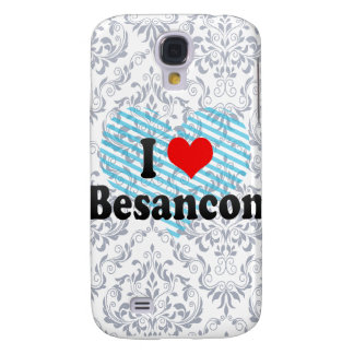 I Love Besancon France Galaxy S4 Covers