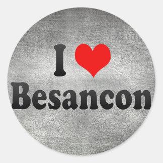 I Love Besancon, France Round Stickers