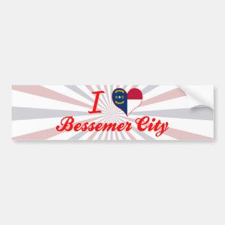 I Love Bessemer City, North Carolina Bumper Sticker