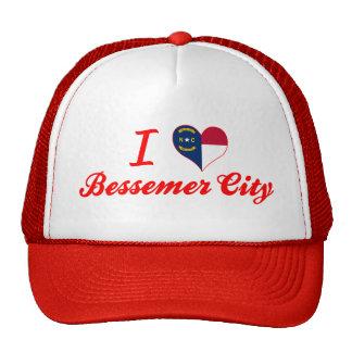 I Love Bessemer City, North Carolina Hat