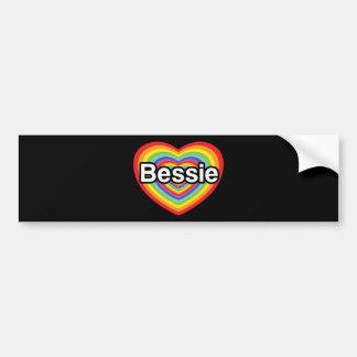 I love Bessie: rainbow heart Bumper Stickers