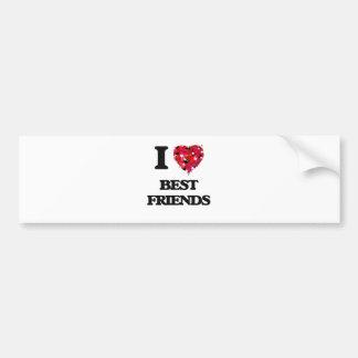 I Love Best Friends Bumper Sticker