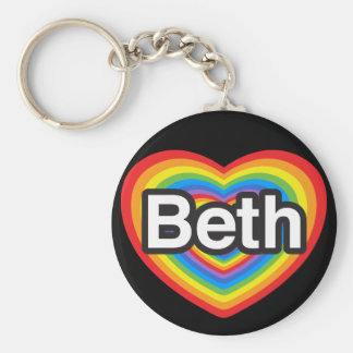 I love Beth. I love you Beth. Heart Basic Round Button Key Ring