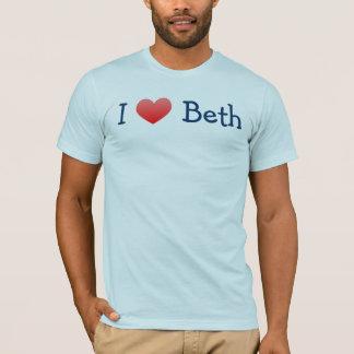 I LOVE BETH T-Shirt