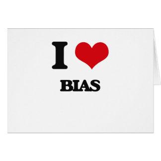 I Love Bias Card