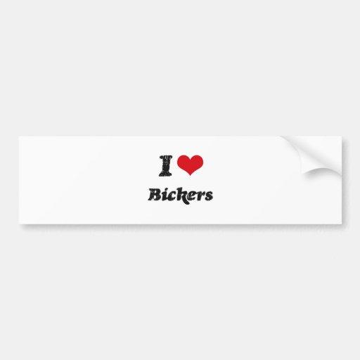 I Love BICKERS Bumper Stickers