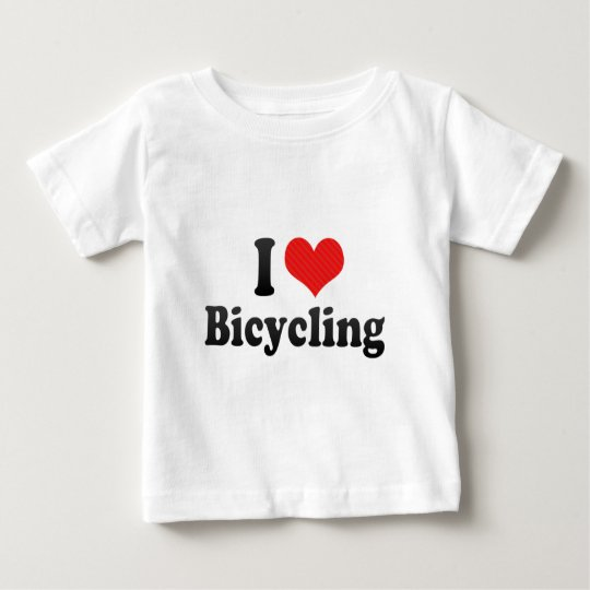 I Love Bicycling Baby T-Shirt