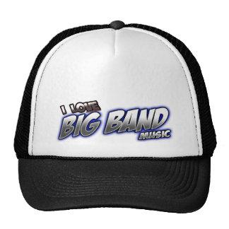 I Love BIG BAND music Trucker Hats