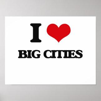 I love Big Cities Poster