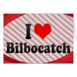 I love Bilbocatch Cards