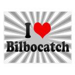 I love Bilbocatch Post Cards