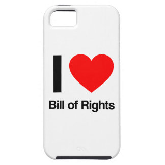 i love bill of rights tough iPhone 5 case