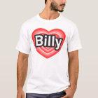 I love Billy. I love you Billy. Heart T-Shirt
