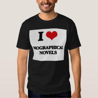 I Love Biographical Novels Tshirts