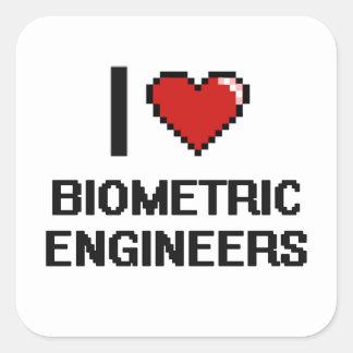 I love Biometric Engineers Square Sticker
