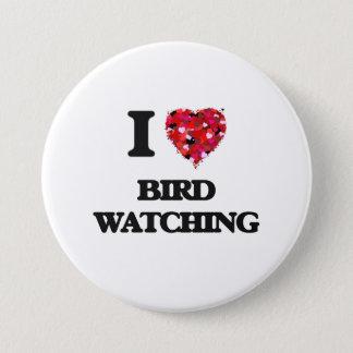I Love Bird Watching 7.5 Cm Round Badge